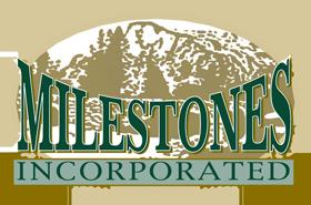 Milestones, Inc.